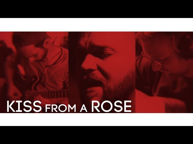 Kiss From A Rose - Seal - Rock Cover by Bommel and Friends