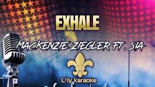 Mackenzie Ziegler Ft. Sia - Exhale (Karaoke Version)