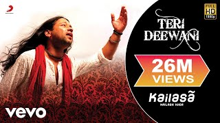 Download Kailash Kher - Teri Deewani MP3 song and Music Video