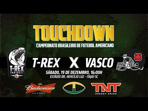 Final Torneio Touchdown - Timbó T-Rex x Vasco Patriots