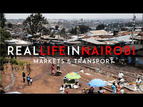 Real Life in Nairobi Kenya (Markets & Transport)