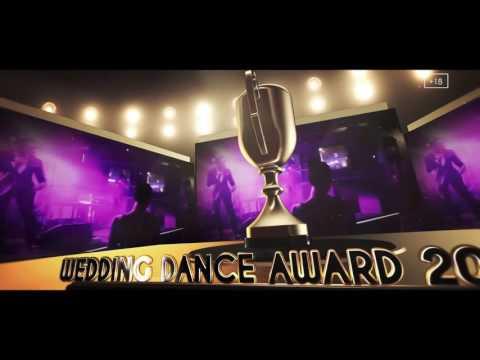 Wedding Dance Award 2016 - Главное событие года  Премия за лучший свадебный танец