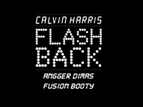Calvin Harris - Flashback (Angger Dimas Fusion Booty)