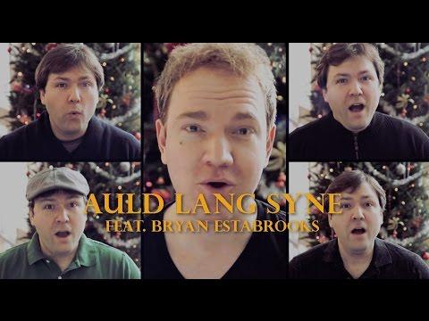Auld Lang Syne | Jonathan Estabrooks (ft. Bryan Estabrooks)