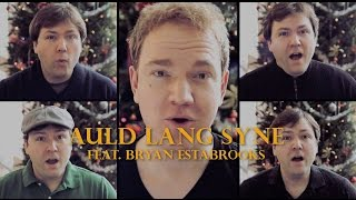Auld Lang Syne - feat. Bryan Estabrooks
