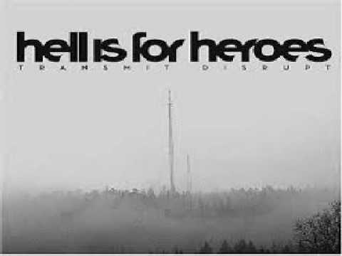 Hell Is For Heroes  Transmit Disrupt 2005 FULL ALBUM
