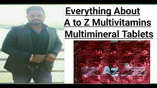 A to Z Multivitamin, Multimineral,  Antioxidants and Methylcobalamin Tablets Review in Hindi