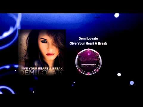 Demi Lovato - Give Your Heart A Break (Cloud Seven Bootleg Mix)