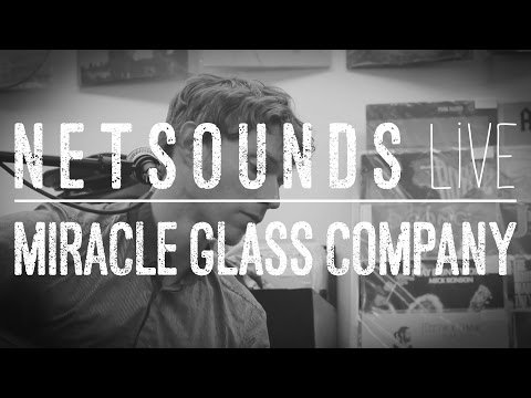 Miracle Glass Company - Hidden Light (NetsoundsLive Session)