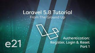 Laravel 5.8 ट्यूटोरियल स्क्रैच से - e21 - कारीगर प्रमाणीकरण - रजिस्टर, लॉगिन और पासवर्ड रीसेट