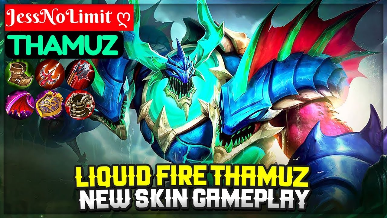 Liquid Fire Thamuz New Skin Gameplay Jessnolimit ღ Thamuz Mobile Legends