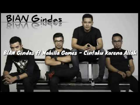 BIAN Gindas ft Nabilla Gomes - Cintaku Karena Allah
