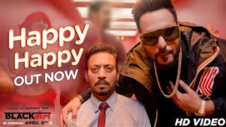 Happy Happy Video Song (Blackmail) - Irrfan Khan, Badshah, Aastha Gill