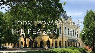Hódmezővásárhely, Hungary's Peasant Paris