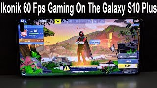 Fortnite Gaming Experience On The Samsung Galaxy S10 Plus (60 Fps, Ikonik Skin)