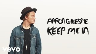 Watch Aaron Gillespie Keep Me In video