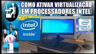 Como Ativar a Virtualização dos Processadores Intel I3, I5, I7 e Outros na Bios