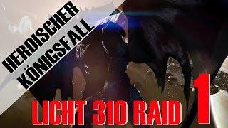 KÖNIGSFALL RAID HEROISCH #1 - LICHT 310 - Reliktphase | Deutsch | HD