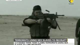 Terrorists using sex slaves to recruit?