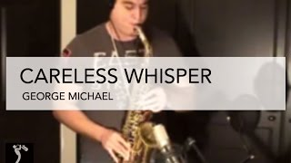 Careless Whisper by George Michael - Sax Version