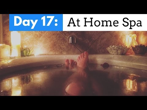 At Home Spa Day Essentials - Turn Your Bathroom into a Spa - Day 17/30 Day Yoga Challenge