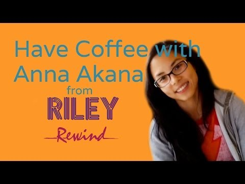 Have coffee with Anna Akana