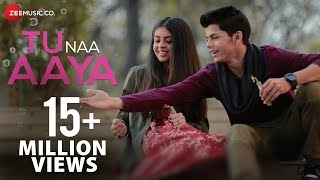 Tu Naa Aaya | Official Music Video | Shyamoli Sanghi, Siddharth Nigam | Ravi Singhal