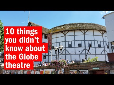 10 things you didn't know about the Globe theatre | City Secrets | Time Out London