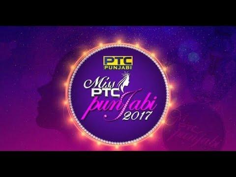 Miss PTC Punjabi 2017 ! GRAND FINALE !