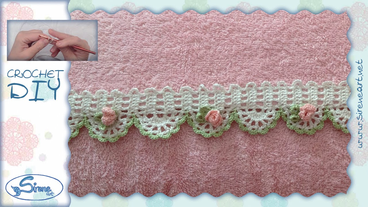 Tutorial uncinetto bordino con roselline parte 1 crochet for Bordure per altare all uncinetto