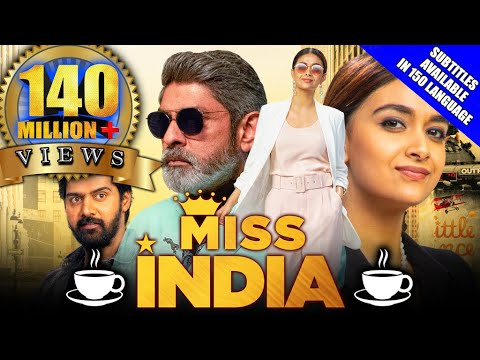 Miss India 2021 New Released Hindi Dubbed Movie   Keerthy Suresh, Jagapathi Babu, Rajendra Prasad