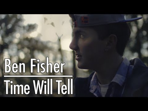 Ben Fisher - Time Will Tell  (Prod. by DJ Pain 1)