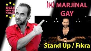 İki Marjinal Gay Seyahat Ederse   Stand Up ve Komik Fıkralar