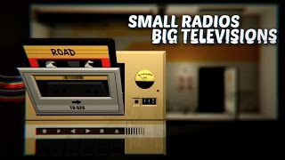 Small Radios Big Televisions - Gameplay Trailer