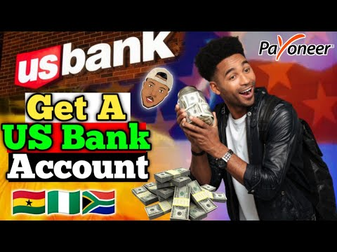 How To Create a US Bank Account In Africa 2021 Ghana,Nigeria