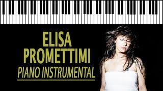ELISA - Promettimi KARAOKE (Piano Instrumental)