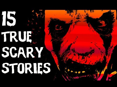 TOP 15  TRUE SCARY Stories  (2017) streaming vf