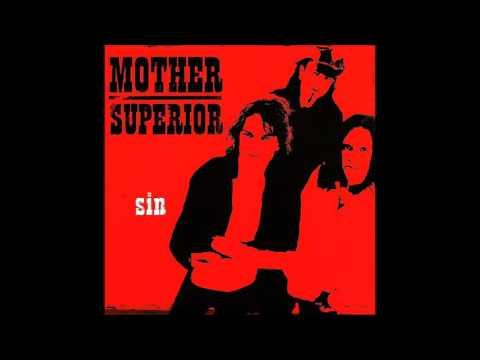 Mother Superior - Sin