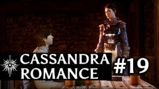 Dragon Age: Inquisition - Cassandra Romance - Part 19 - Seekers Of Truth