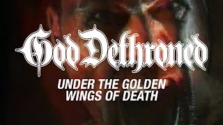 God Dethroned – Under the Golden Wings of Death (OFFICIAL VIDEO)
