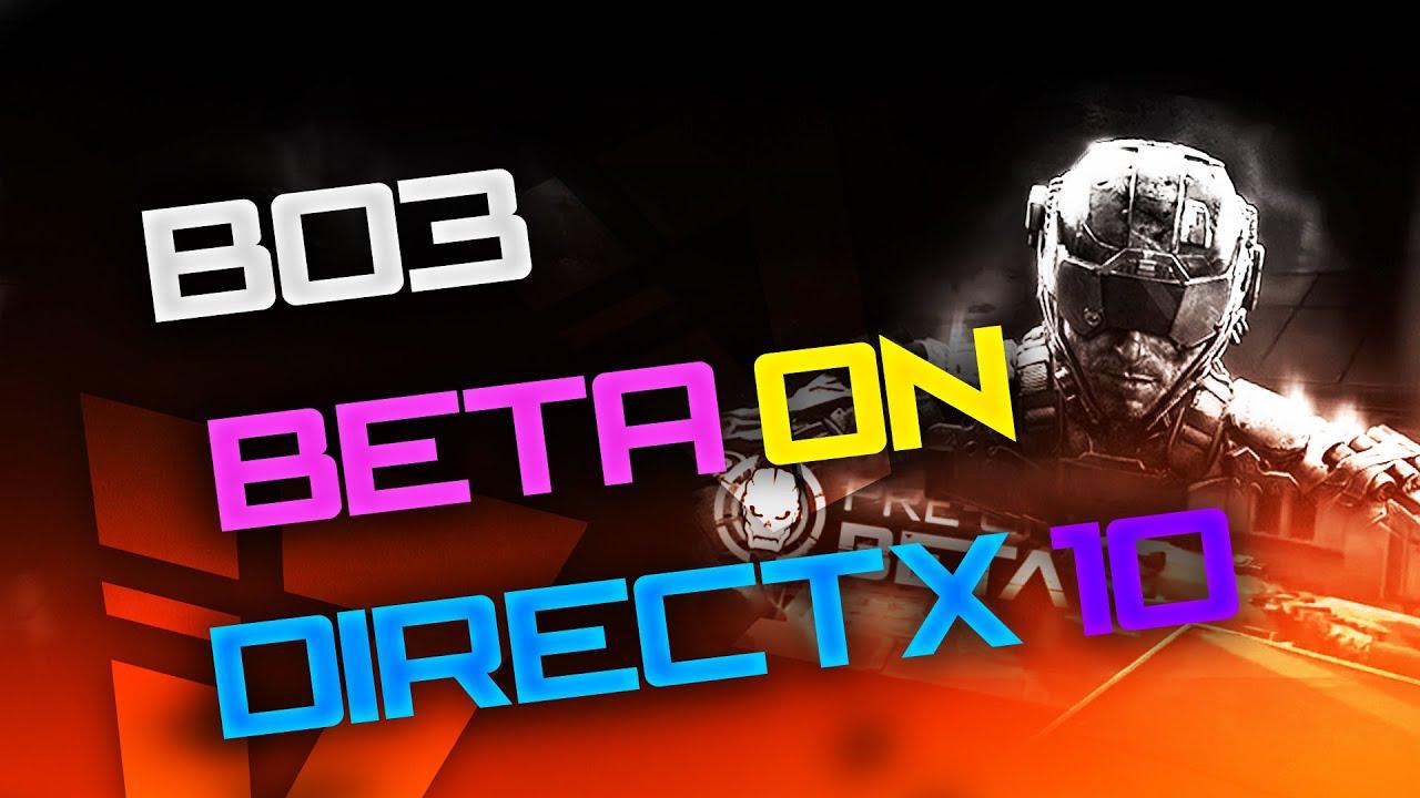 Directx 9 background image - How To Run Bo3 Pc On Directx 10 9 Tutorial Run Bo3 On Unsupported Gpu Bo3 Pc Direct X 10 Youtube