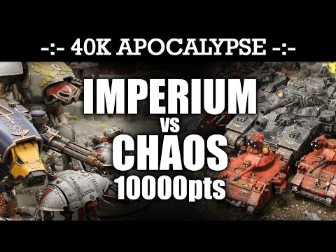 APOCALYPSE Imperium vs Chaos 40K Battle Report FURY OF THE EMPEROR! 7th Edition 10000pts | HD