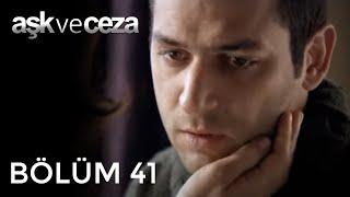 Repeat youtube video Aşk ve Ceza 41.Bölüm