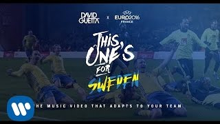David Guetta ft. Zara Larsson - This One's For You Sweden (UEFA EURO 2016™ Official Song)
