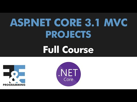 ASP.NET Core MVC 3.1 Projects (Full Course)