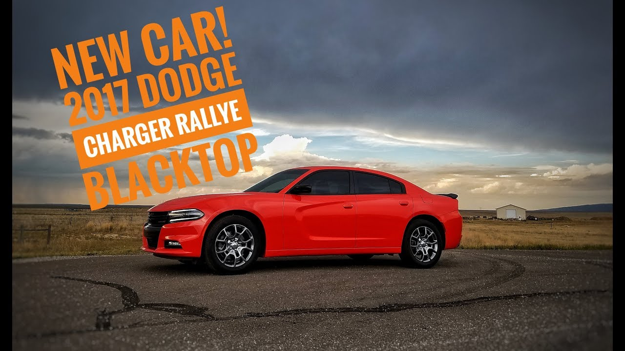 2017 Dodge Charger Rallye Blacktop Edition New Car On The Channel