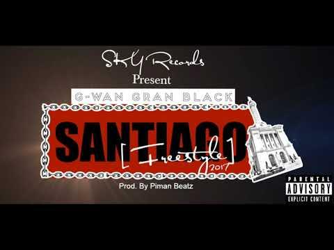 "G-Wan Gran Black - Santiago ""Freestyle"" [Audio] Rap Kreyol"
