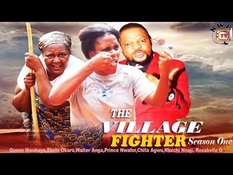 The Village Fighter Season1 - 2015 Latest Nigerian Nollywood Movie