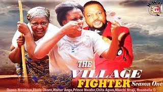 The Village Fighter Season1 - 2015 Latest Nigerian Nollywood Movie