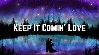 KC And The Sunshine Band - Keep It Comin' Love (Lyrics)
